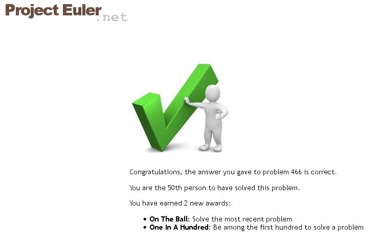 project euler solutions Answers to every project euler's problem so far: 1 233168 2 4613732 3 6857 4 906609 5 232792560 6 25164150 7 104743 8 23514624000 9 31875000.
